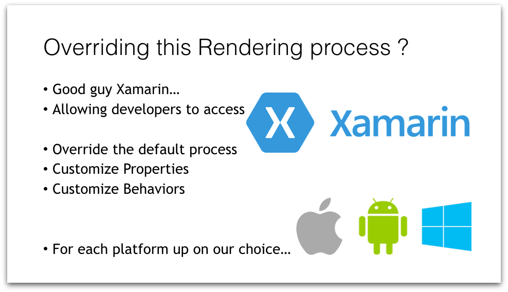 Xamarin Forms Custom Renderers for the Rescue.012